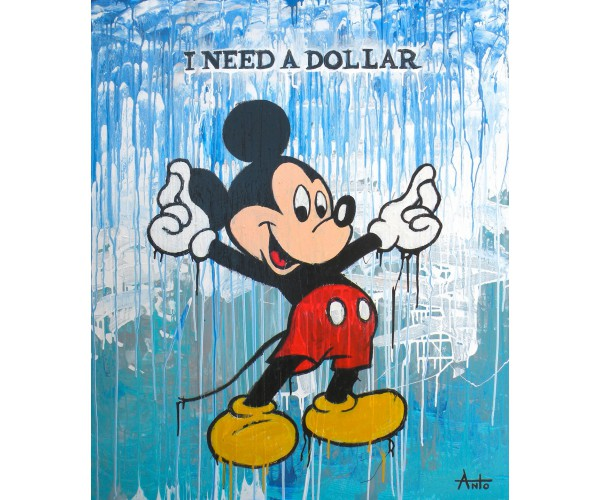 I need a dollar ANTÒ Fils de Pop - Vente d'Art